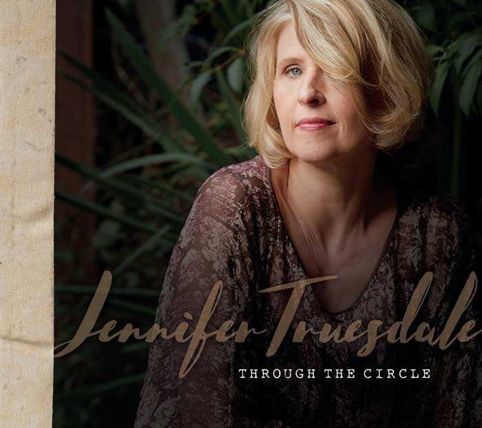 Jennifer Truesdale Releases New Album Through the Circle