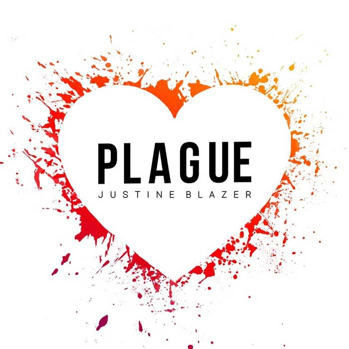 """Country Pop Artist Justine Blazer Releases Her Brand New Single """"Plague"""""""