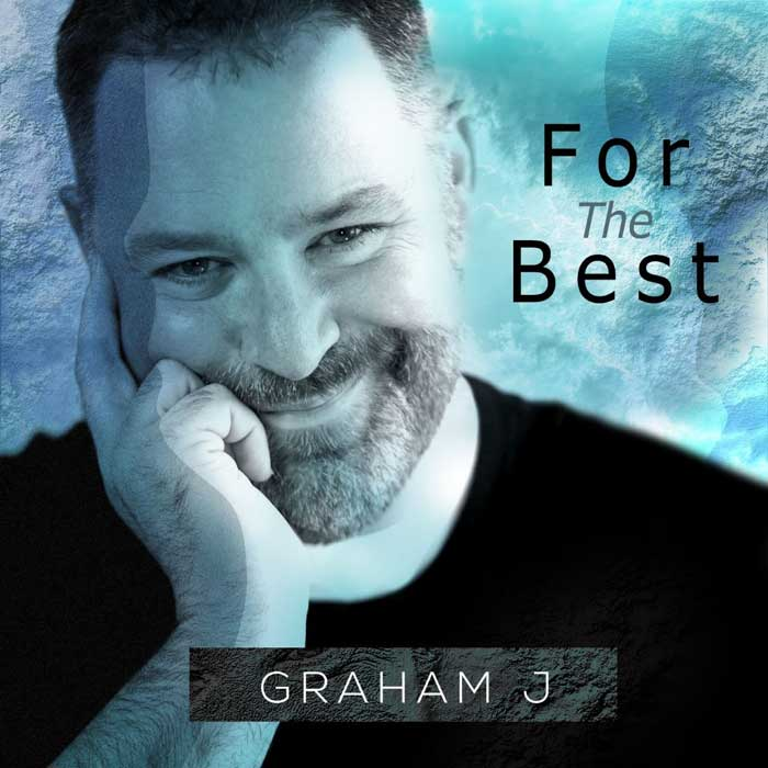 Graham J takes us on a journey with his newest single For the Best