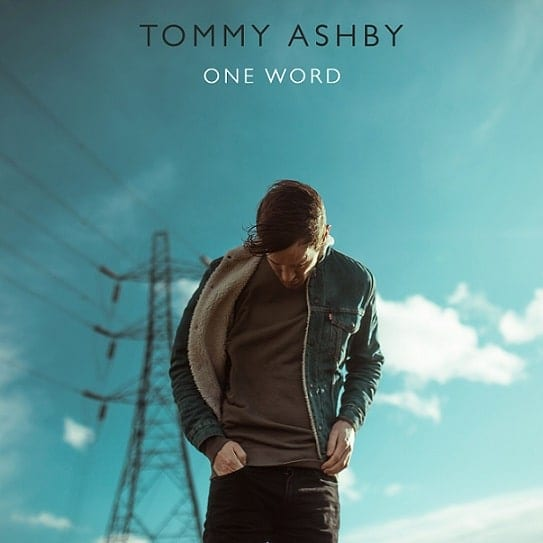 Tommy Ashby releases new single One Word