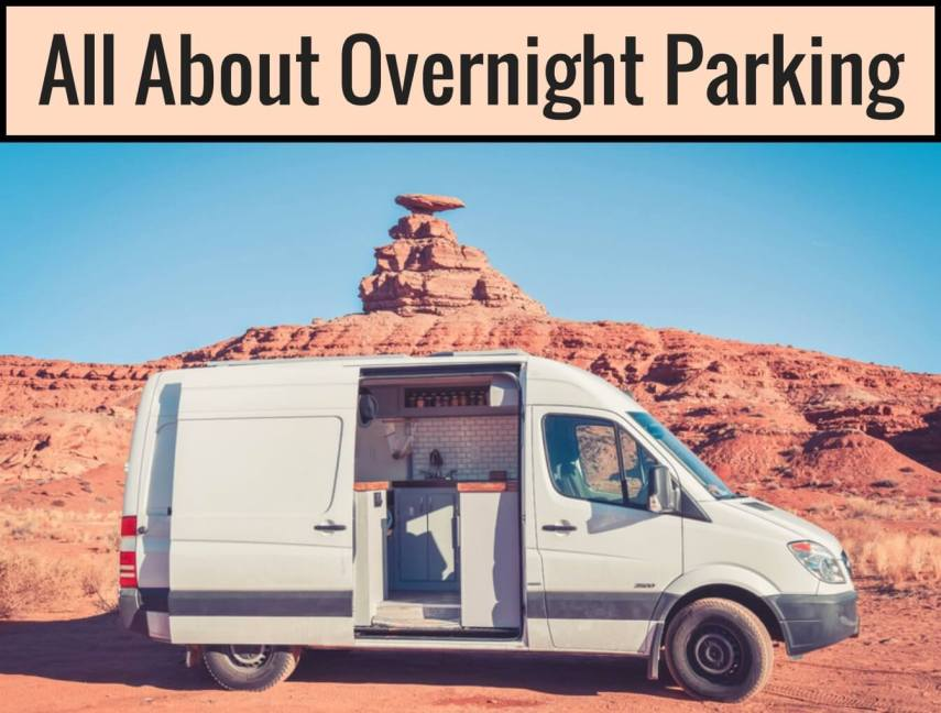 Van Life | All About Overnight Parking | Divine On The road
