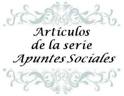 5.- Artículos de la Serie Apuntes Sociales