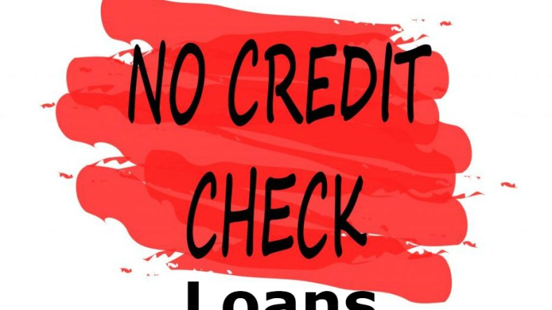 Is it possible to get a loan without a credit check? 3