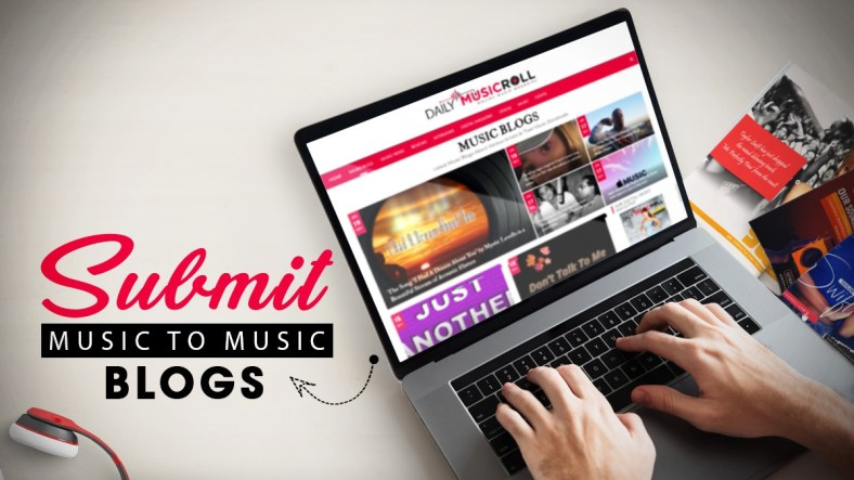 Top Few Rules to Submit Your Music to Blog and Make a Good Impression