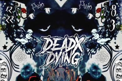 DeadXDying