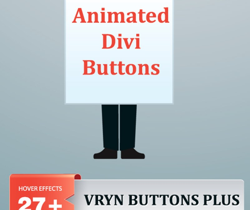 VRYN Buttons Plus – Unique and Animated Buttons for Divi