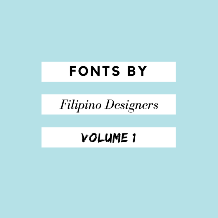 Fonts by Filipino Designers Volume 1