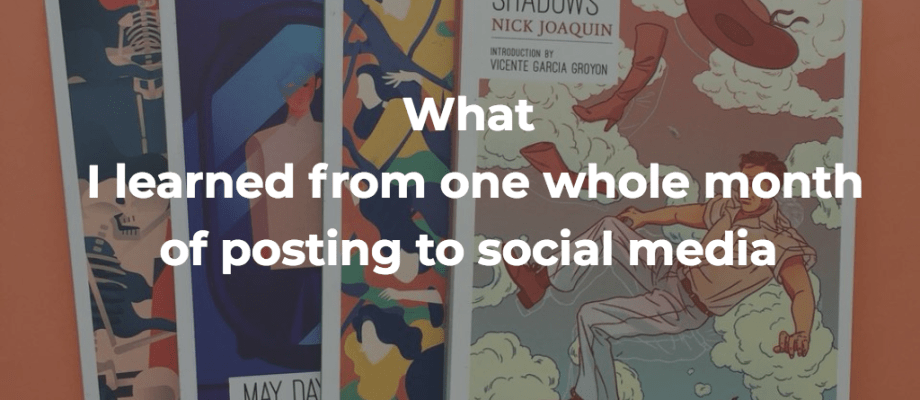 What I learned from one whole month of posting to social media
