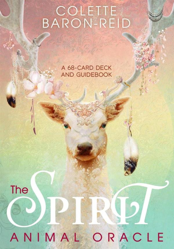 Spirit Animal Oracle : A 68-Card Deck and Guidebook