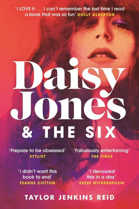 Daisy Jones and The Six : Winner of the Glass Bell Award for Fiction