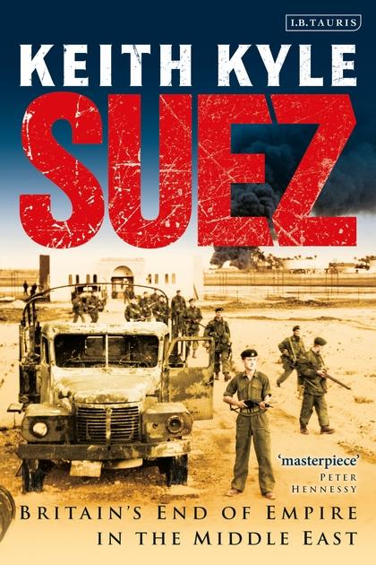 Suez, Britain's End of Empire