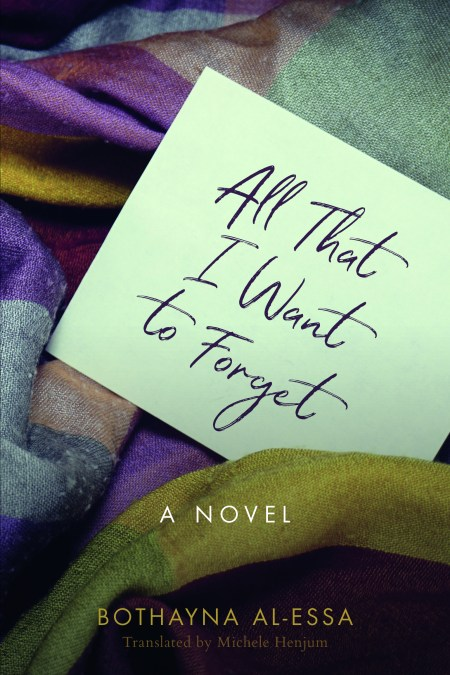 All That I Want to Forget