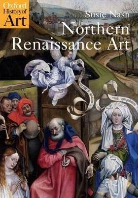Northern Renaissance Art (Oxfo