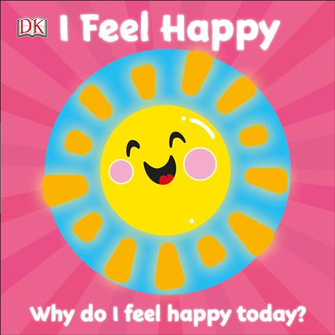 I Feel Happy First Emotions