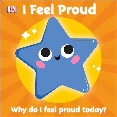 I Feel Proud First Emotions