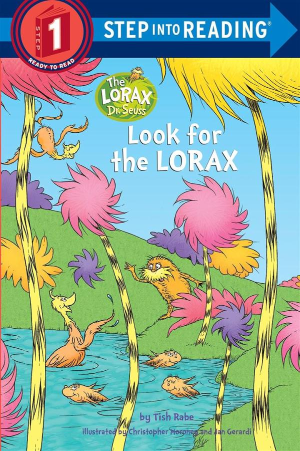 Look for the Lorax (Dr. Seuss)