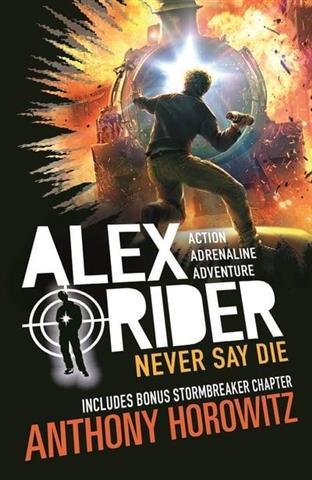 Never Say Die Alex Rider