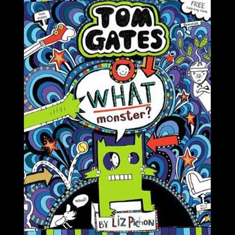 Tom Gates 15 What Monster