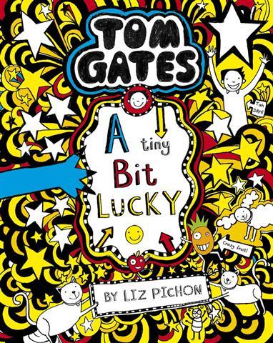 Tom Gates 7 A Tiny Bit Lucky