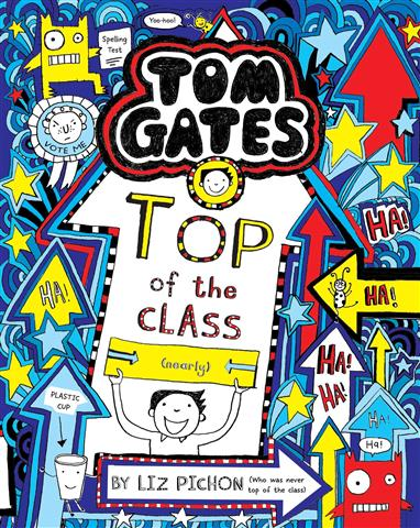 Tom Gates 9 Top of the Class