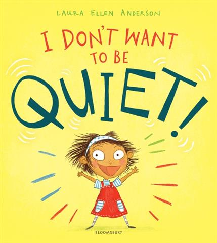 I Don't Want to Be Quiet