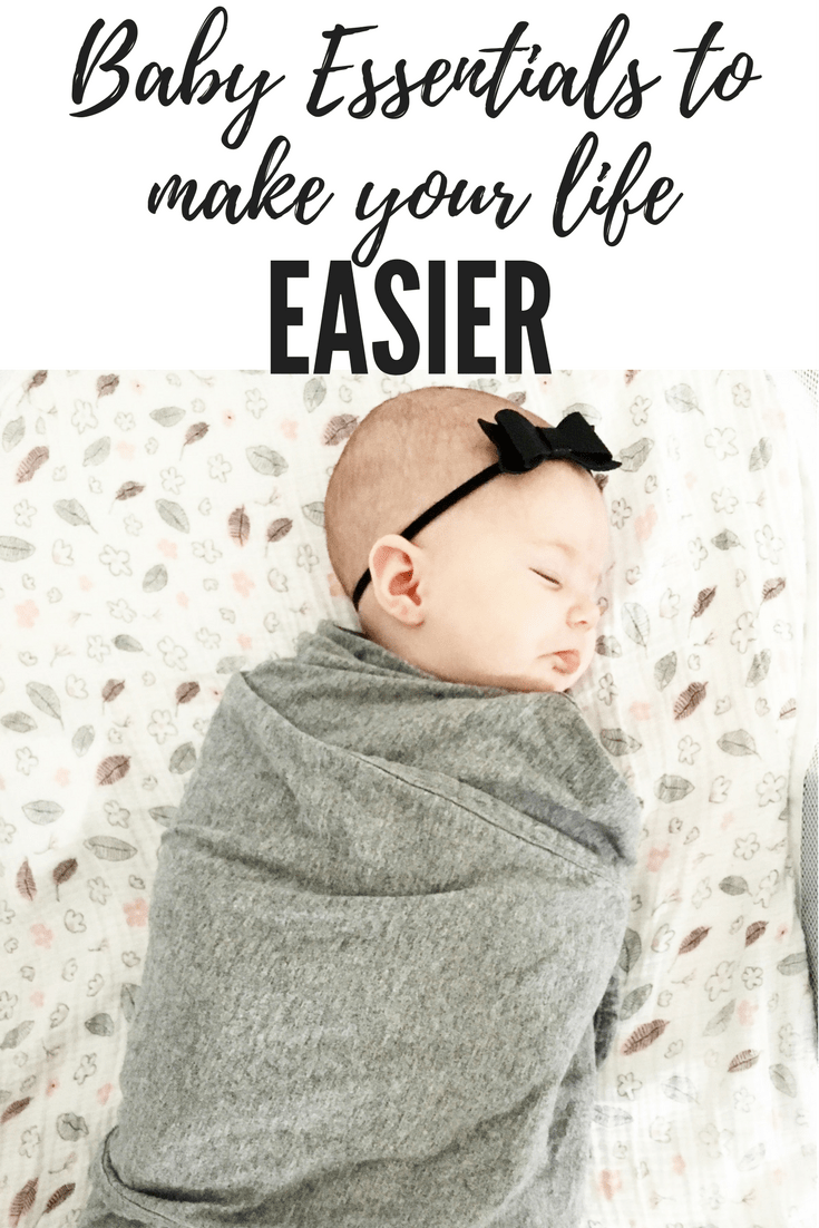 Baby Essentials That Will Actually Make Your Life Easier