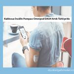 Omnipod Dash Türkiye'de