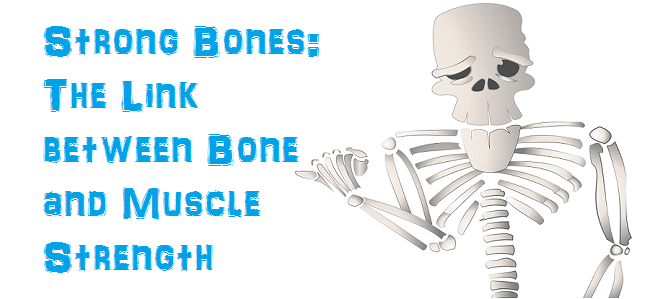 Strong Bones Featured
