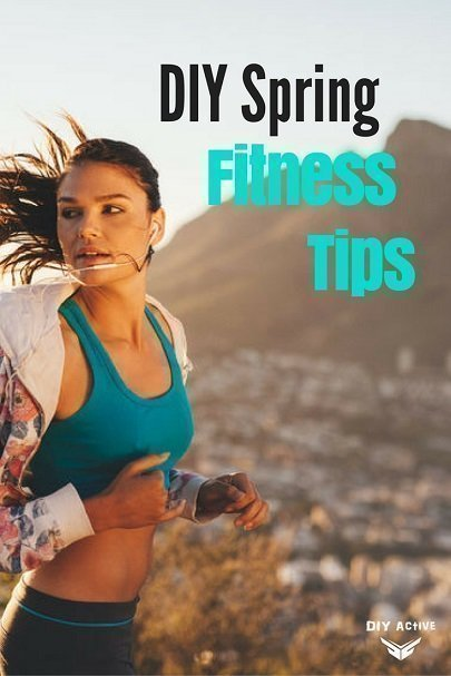 DIY Spring Fitness Tips