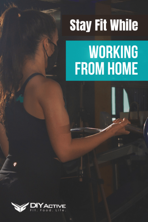Stay Fit While Working From Home