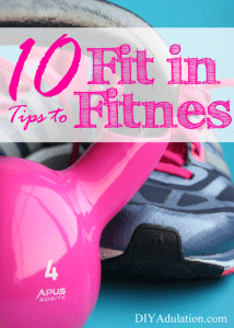 10 Tips to Fit in Fitness