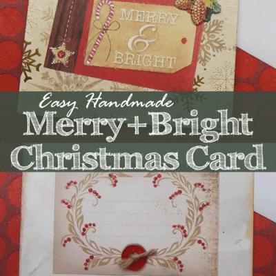 Easy Handmade Merry & Bright Christmas Card