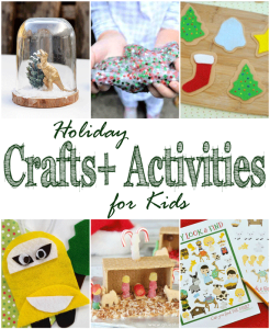 Holiday Crafts and Activities for Kids + MM 183