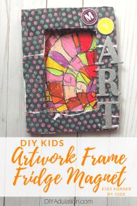 DIY Kids Artwork Frame Fridge Magnet   Kids Korner by Jude
