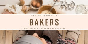 8 Gifts to Give Your Baker Friend for Christmas That'll Make Them Love You