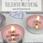 Diy Geschenk Zum Muttertag Teelicht Mit Liebesbotschaft Selber Machen