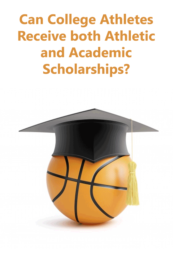 Explains under what circumstances college athletes can receive both athletic and academic scholarships.