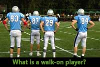 Football players asking What is a walk-on player