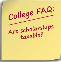 Post-it Note asking Are scholarships taxable?