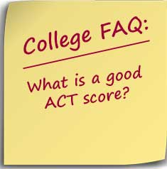 Postit note asking What is a good ACT score?