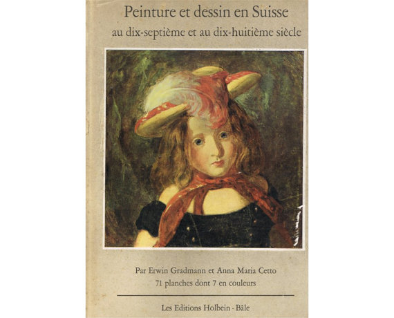 Vintage Swiss Art Book: Paintings and Drawings in Switzerland – 17th and 18th Century by P8iosities