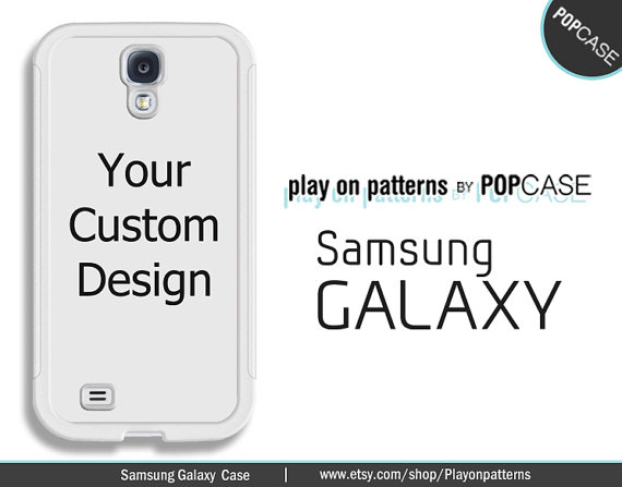 Custom Samsung Galaxy S4 case Samsung Galaxy S5 case Galaxy Note 2 case Galaxy Note 3 case – custom design case, your own design on a case by playonpatterns