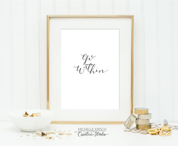 Go Within – Hand lettered calligraphy 5×7 art print in black ink by michellekirsch