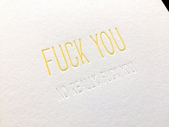 Hidden Message: Fuck You, single letterpress card by pistachiopress