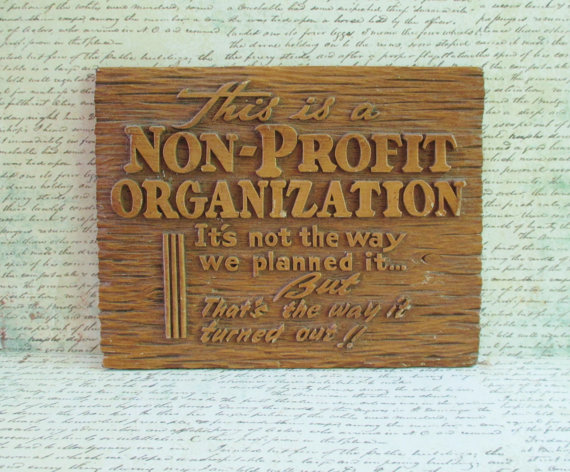 Vintage Kitschy Sign – This is a Non-Profit Organization by 5and10vintage