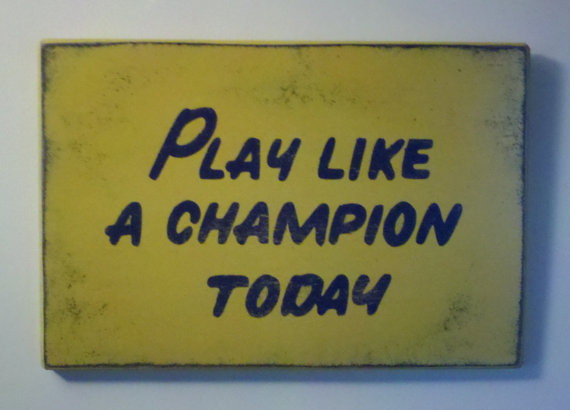 Play Like a Champion Today Sign 12 & quot; x18 & quot; – Distressed finish * Officially Licensed Product * by MadmorCreations