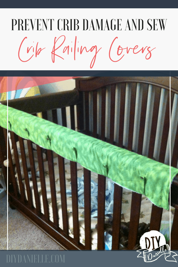 How to sew easy crib rail covers to prevent a teething baby from damaging their wood crib.