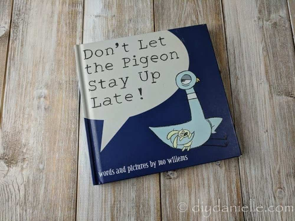 Don't Let Pigeon Stay Up Late is a favorite book for my kids.