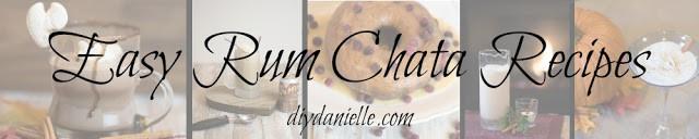 Easy Rum Chata recipes from DIYDanielle.com.