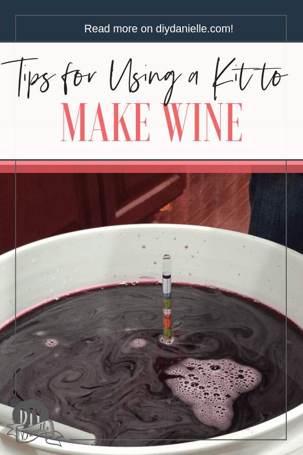 Tips for using a homemade wine making kit. These kits help you get started making wine at home!